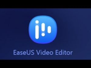EaseUS Video Editor 1.6.0.33 Crack & Latest Download 2020