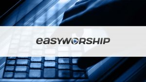 EasyWorship 7.1.4.0 Crack With Licence Key Full Download [Latest]